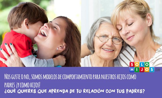 somos-modelos-de-comportamiento-como-padres-pero-tambien-como-hijos1